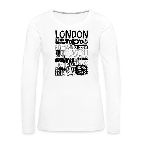 Villes du monde - T-shirt manches longues Premium Femme