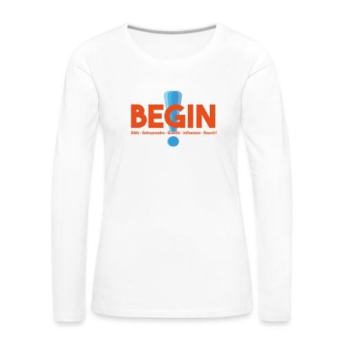the begin project - T-shirt manches longues Premium Femme