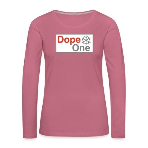 Dope One - Frauen Premium Langarmshirt