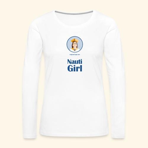 SeaProof Nauti Girl - Frauen Premium Langarmshirt