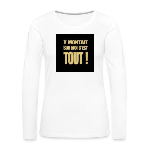 badgemontaitsurmoi - T-shirt manches longues Premium Femme