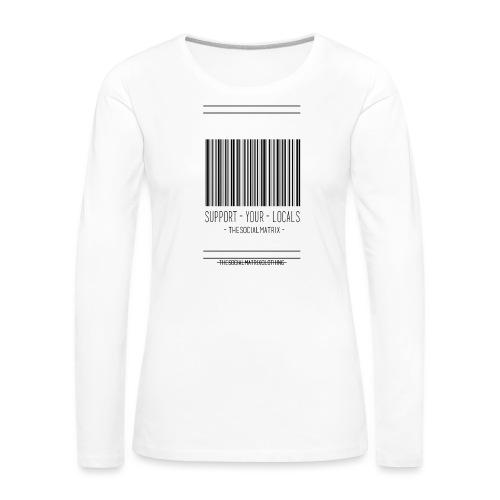 STEUN JE LOKAAL - Vrouwen Premium shirt met lange mouwen