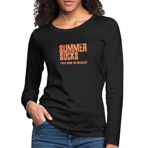 SUMMER SUCKS - Vrouwen Premium shirt met lange mouwen