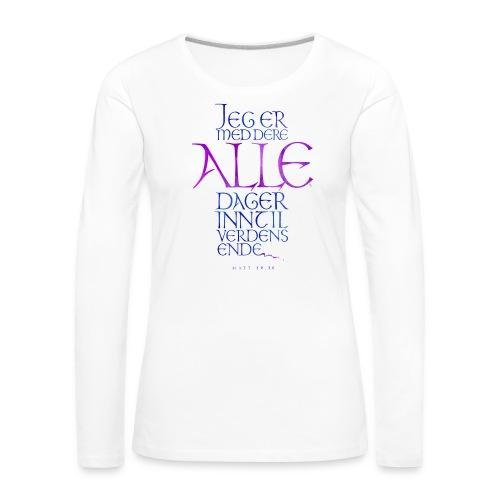 Jeg er med dere alle dager - Premium langermet T-skjorte for kvinner