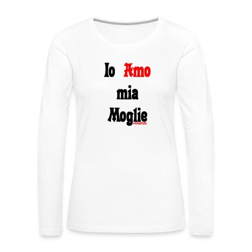 Amore #FRASIMTIME - Maglietta Premium a manica lunga da donna