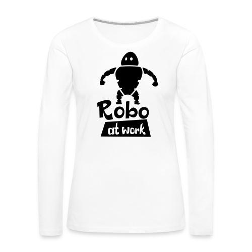 robot at work - Frauen Premium Langarmshirt