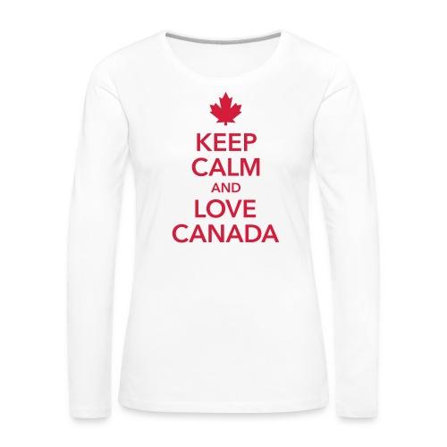 keep calm and love Canada Maple Leaf Kanada - Women's Premium Longsleeve Shirt