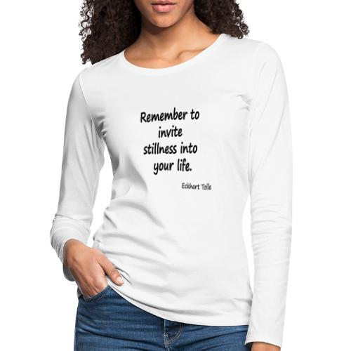 Invite Stillness - Women's Premium Longsleeve Shirt