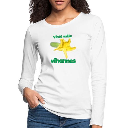 Viittä vaille vihannes, avomaankurkku - Naisten premium pitkähihainen t-paita