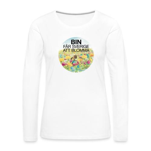 Bin får Sverige att blomma - Långärmad premium-T-shirt dam