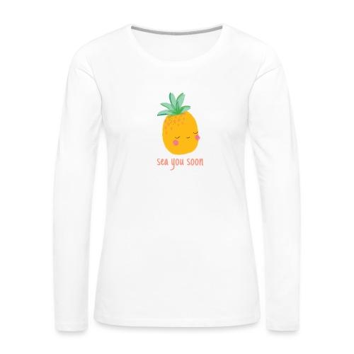 Sea you soon - Women's Premium Longsleeve Shirt