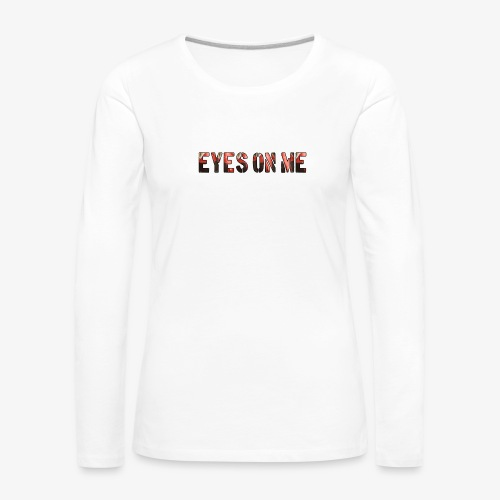 EYES ON ME - Camiseta de manga larga premium mujer
