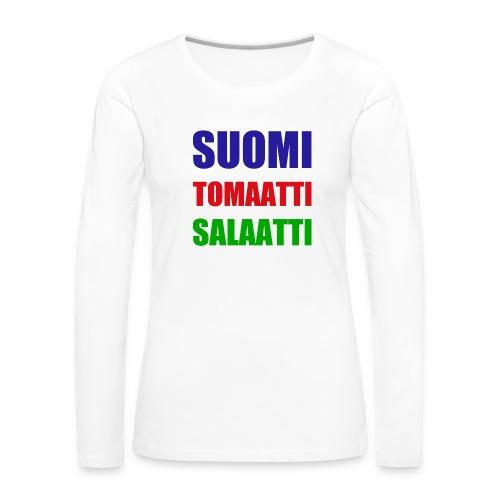 SUOMI SALAATTI tomater - Premium langermet T-skjorte for kvinner