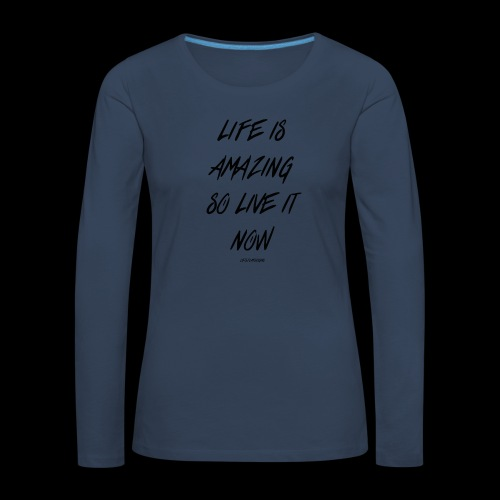 Life is amazing Samsung Case - Women's Premium Longsleeve Shirt