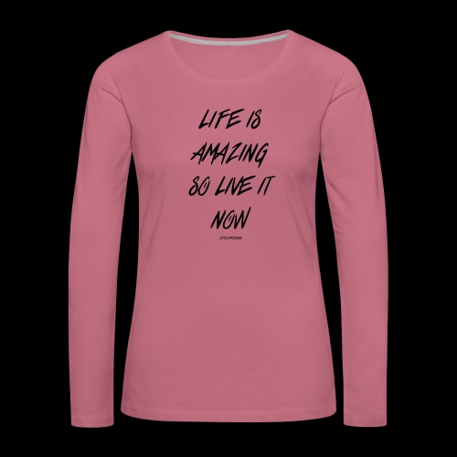 Life is amazing Samsung Case - Women's Premium Longsleeve Shirt