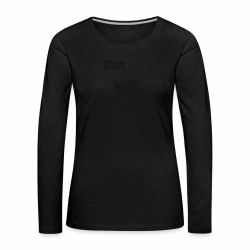 Run... - Frauen Premium Langarmshirt