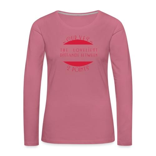 Curves - Naisten premium pitkähihainen t-paita