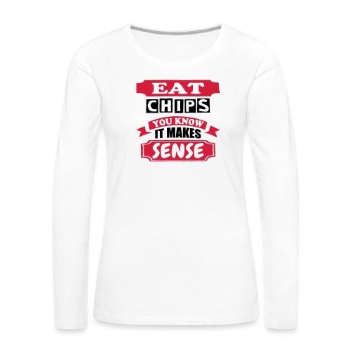 Eat Chips - Women's Premium Longsleeve Shirt