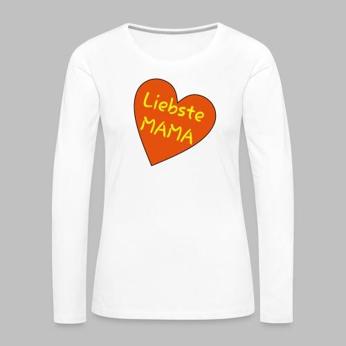 Liebste Mama - Auf Herz ♥ - Frauen Premium Langarmshirt