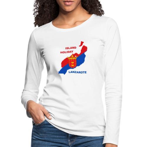 Lanzarote Holiday Insel Urlaub - Frauen Premium Langarmshirt