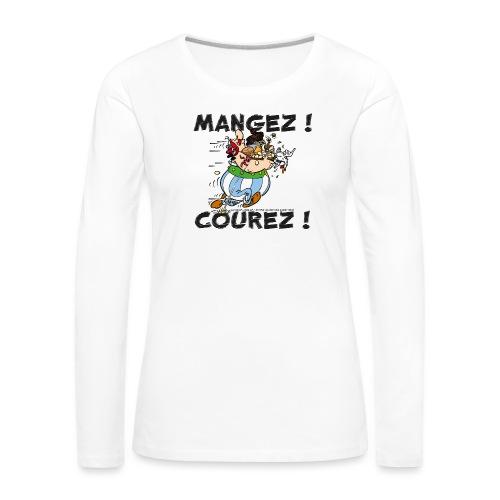 Obélix - Mangez! Courez! - T-shirt manches longues Premium Femme