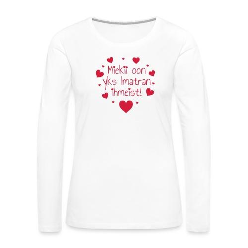 Miekii oon yks Imatran Ihmeist vauvan lh body - Naisten premium pitkähihainen t-paita