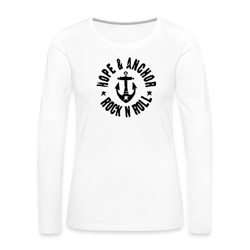 Hope & Anchor - Rock´n´Roll - Frauen Premium Langarmshirt
