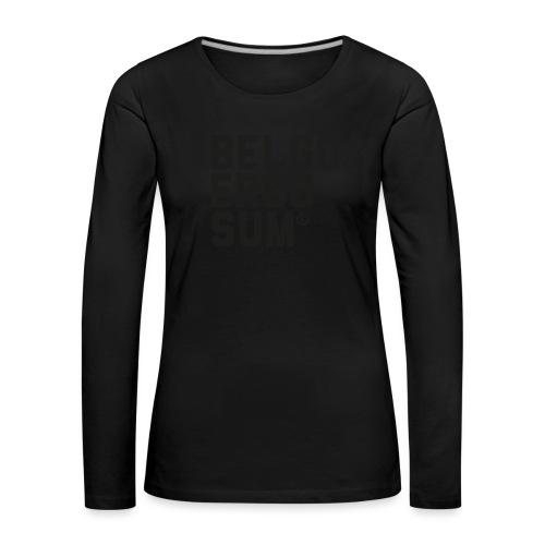 Belgo Ergo Sum - Women's Premium Longsleeve Shirt