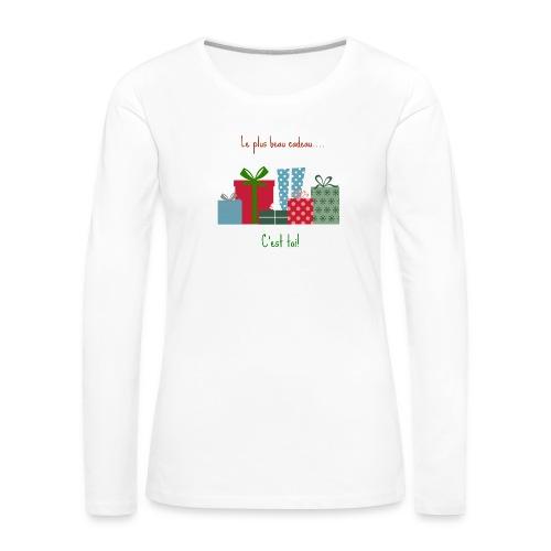 Le plus beau cadeau - T-shirt manches longues Premium Femme