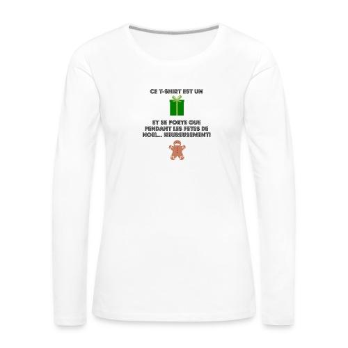 T-shirt cadeau de Noël - T-shirt manches longues Premium Femme