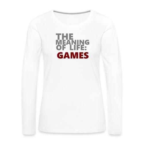 T-Shirt The Meaning of Life - Vrouwen Premium shirt met lange mouwen
