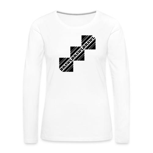 BRAWL TEST - Vrouwen Premium shirt met lange mouwen