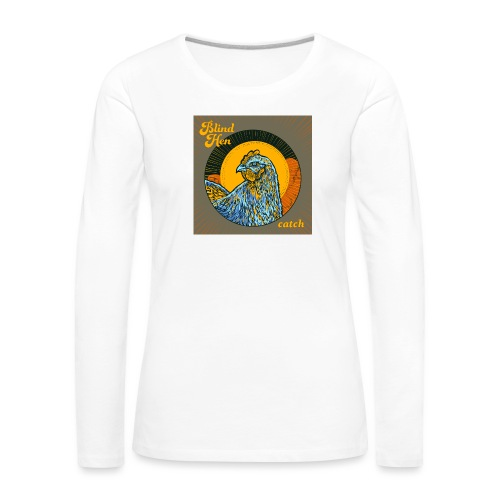 Blind Hen - Bum bag - Women's Premium Longsleeve Shirt