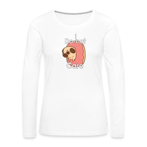 i do nut care tshirt - Vrouwen Premium shirt met lange mouwen