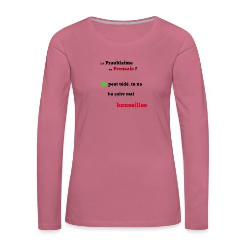 Probleme en français - T-shirt manches longues Premium Femme