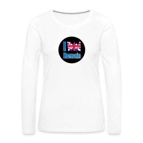 I Voted Remain badge EU Brexit referendum - Women's Premium Longsleeve Shirt