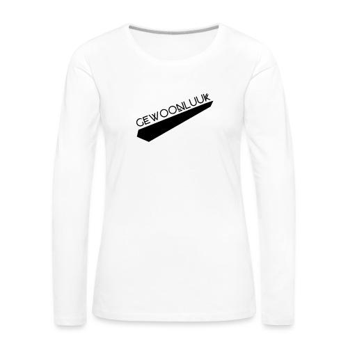 GewoonLuuk - Vrouwen Premium shirt met lange mouwen