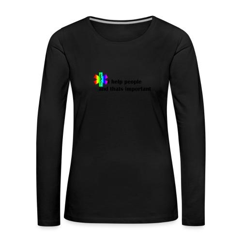 i help people - Vrouwen Premium shirt met lange mouwen