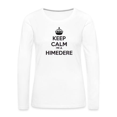 Himedere keep calm - Women's Premium Longsleeve Shirt