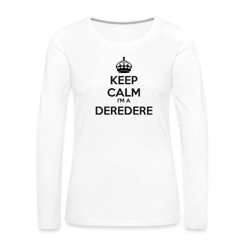 Deredere keep calm - Women's Premium Longsleeve Shirt