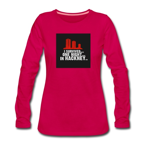 i survived one night in hackney badge - Women's Premium Longsleeve Shirt