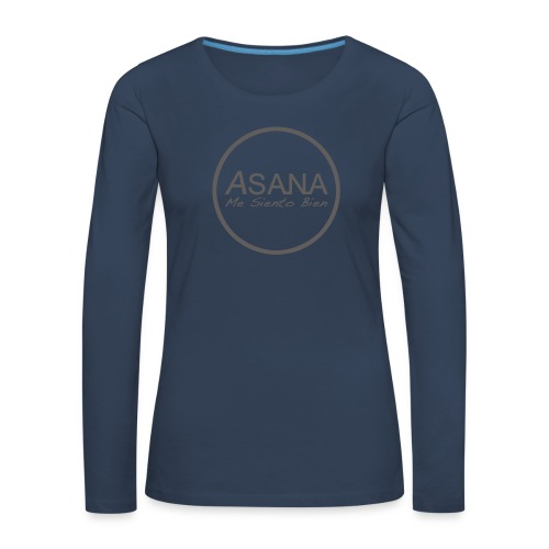 Centro ASANA . Me siento bien! - Camiseta de manga larga premium mujer