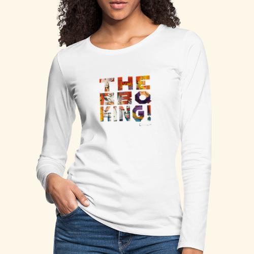 THE BBQ KING T SHIRTS TEKST - Vrouwen Premium shirt met lange mouwen