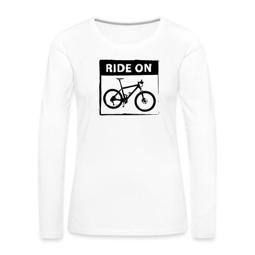 Ride On MTB 1 Color - Frauen Premium Langarmshirt