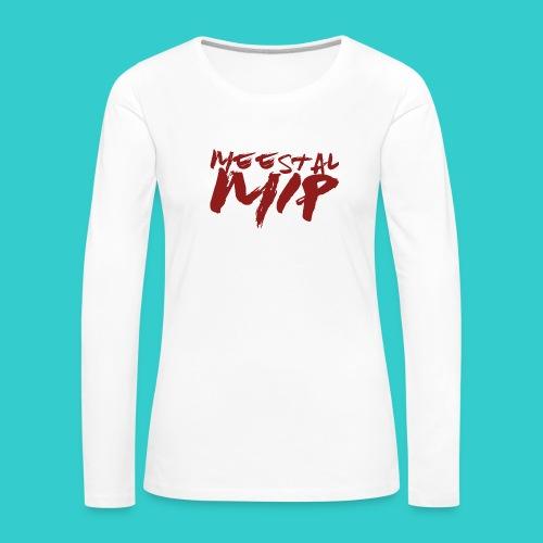MeestalMip Shirt - Kids & Babies - Vrouwen Premium shirt met lange mouwen
