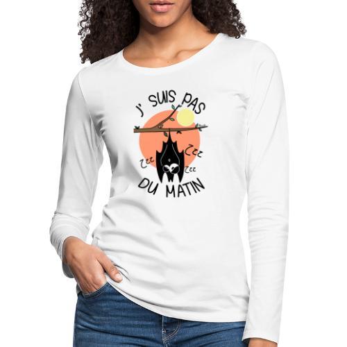 Chauve-souris, J' Suis pas du Matin - T-shirt manches longues Premium Femme