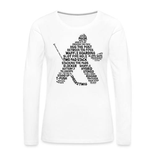 Goalie Lingo - Grunge Text Version (black print) - Women's Premium Longsleeve Shirt