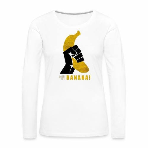 Join the Banana ! Wankil - T-shirt manches longues Premium Femme