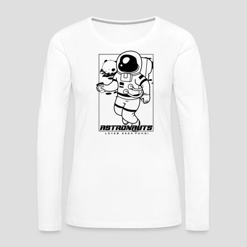 Astronauts loves Beerpong - Frauen Premium Langarmshirt