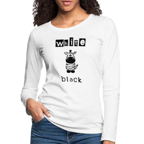 Zebra black or white - Frauen Premium Langarmshirt